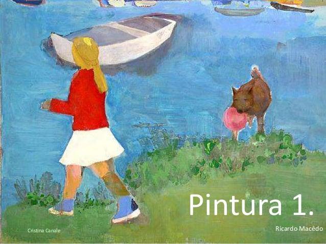 Pintura 1.  Cristina Canale Ricardo Macêdo