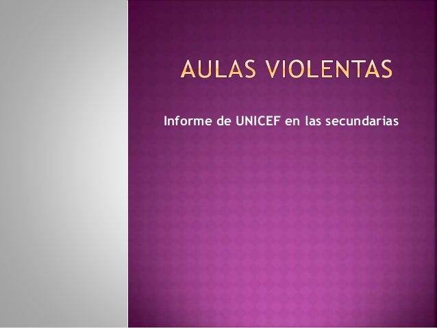 Informe de UNICEF en las secundarias