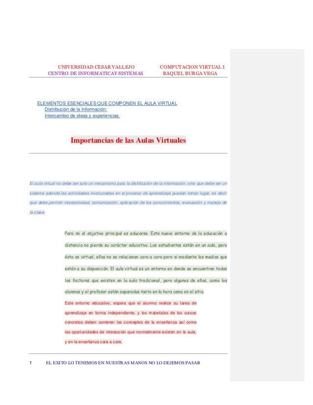 UNIVERSIDAD CESAR VALLEJO CENTRO DE INFORMATICAY SISTEMAS  COMPUTACION VIRTUAL I RAQUEL BURGA VEGA  ELEMENTOS ESENCIALES Q...