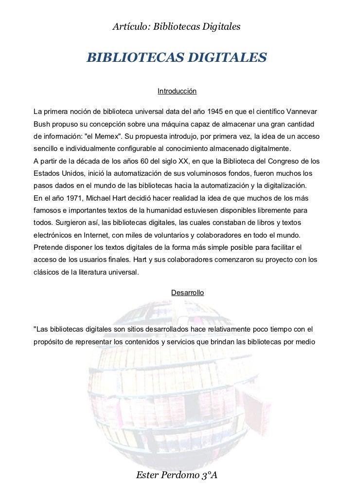 Artículo: Bibliotecas Digitales                  BIBLIOTECAS DIGITALES                                        Introducción...