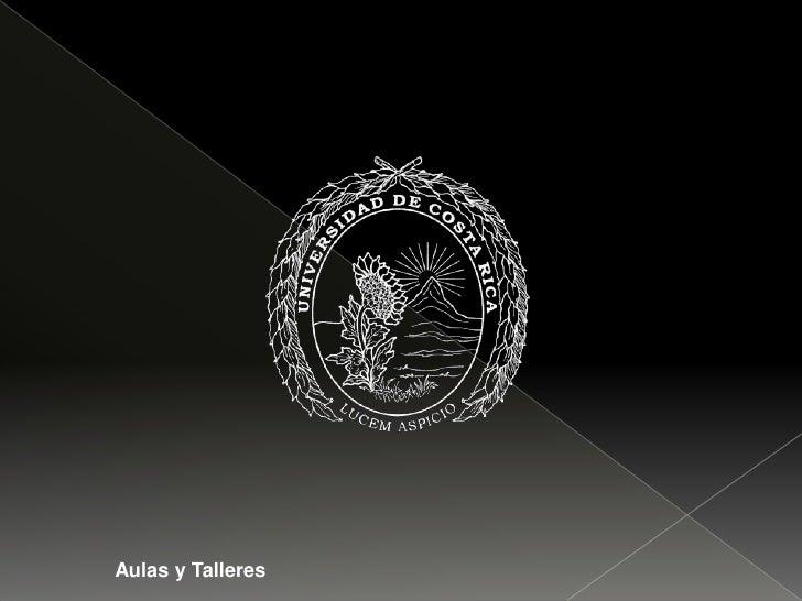 Aulas y Talleres<br />