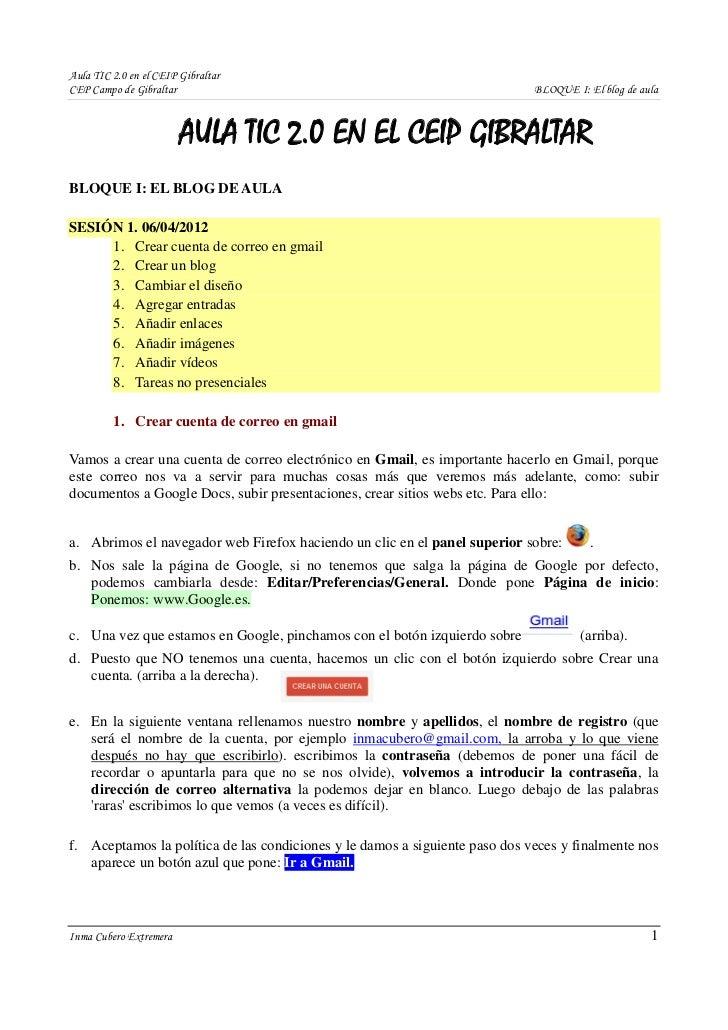 Aula TIC 2.0 en el CEIP GibraltarCEP Campo de Gibraltar                                                       BLOQUE I: El...
