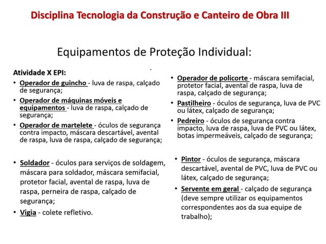 Equipamentos de Proteção Individual: Disciplina Tecnologia da Construção e Canteiro de Obra III