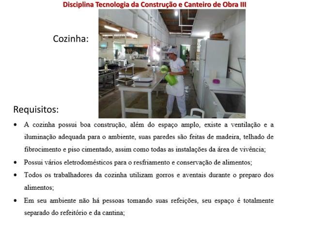 Cozinha: Requisitos: Disciplina Tecnologia da Construção e Canteiro de Obra III