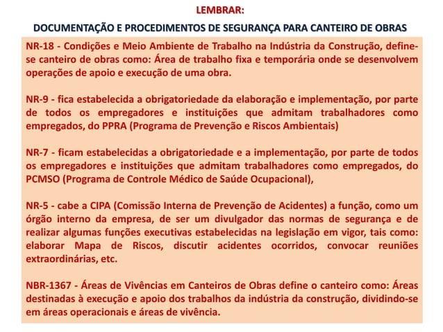 DOCUMENTAÇÃO E PROCEDIMENTOS DE SEGURANÇA PARA CANTEIRO DE OBRAS NR-18 - Condições e Meio Ambiente de Trabalho na Indústri...