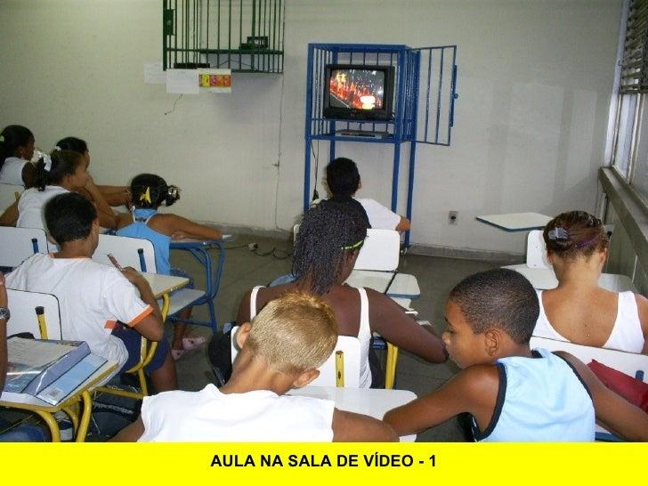AULA NA SALA DE VÍDEO - 1