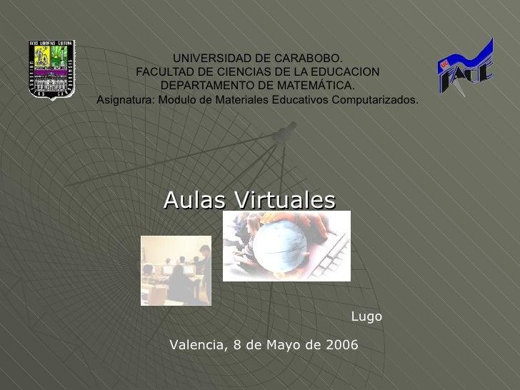 UNIVERSIDAD DE CARABOBO.       FACULTAD DE CIENCIAS DE LA EDUCACION            DEPARTAMENTO DE MATEMÁTICA.Asignatura: Modu...