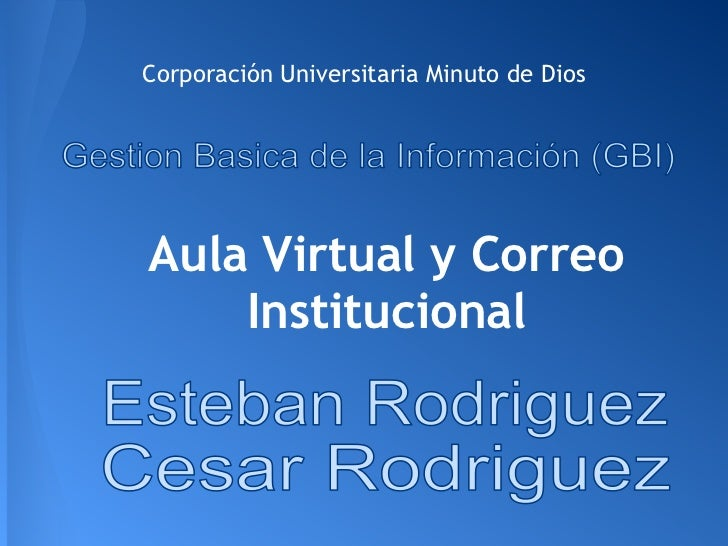 Corporación Universitaria Minuto de DiosAula Virtual y Correo    Institucional