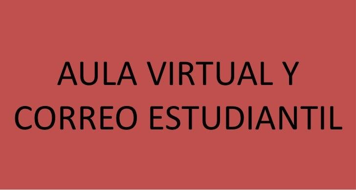 AULA VIRTUAL YCORREO ESTUDIANTIL
