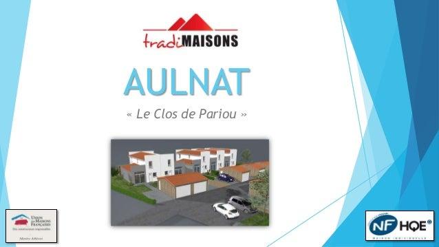 AULNAT  « Le Clos de Pariou »