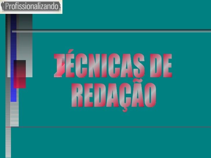 TÉCNICAS DE REDAÇÃO