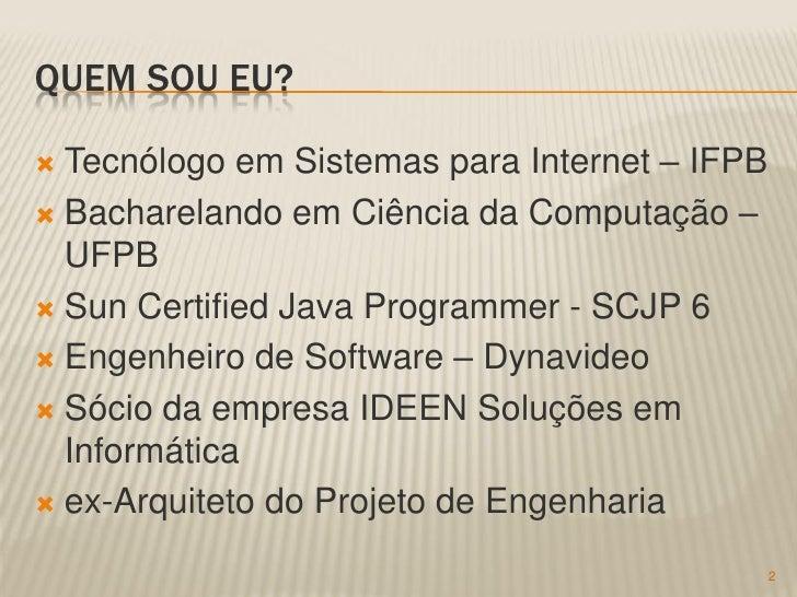 Sistema S2DG e Tecnologias Web Slide 2