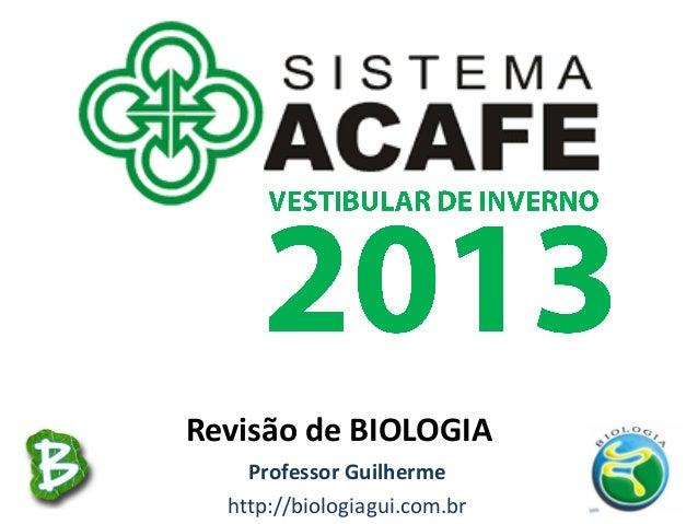 Professor Guilhermehttp://biologiagui.com.brRevisão de BIOLOGIA