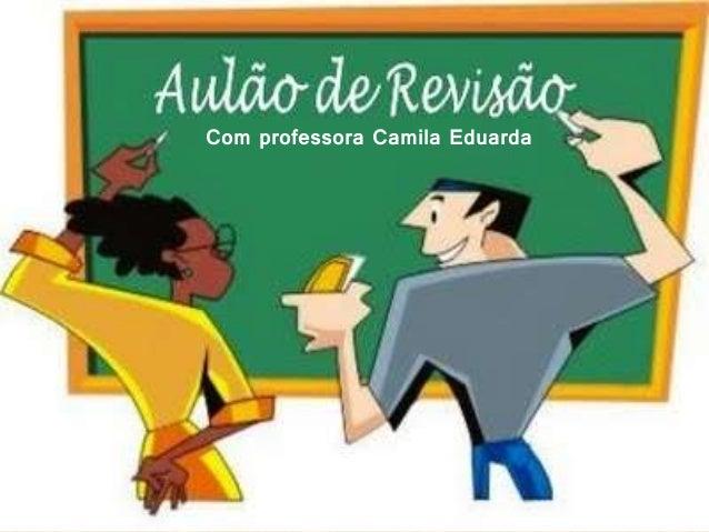 Com professora Camila Eduarda