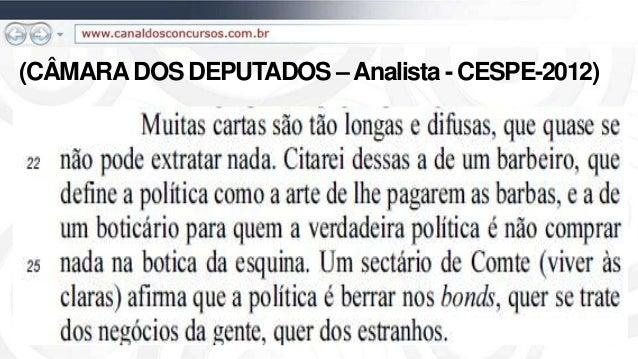 (CÂMARADOS DEPUTADOS –Analista - CESPE-2012)