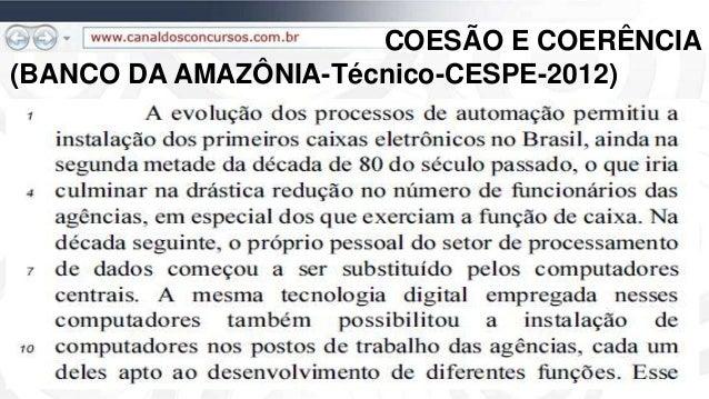 COESÃO E COERÊNCIA (BANCO DA AMAZÔNIA-Técnico-CESPE-2012)