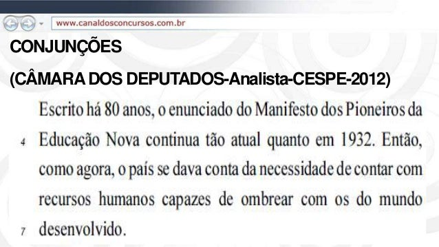 CONJUNÇÕES (CÂMARADOS DEPUTADOS-Analista-CESPE-2012)