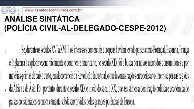 ANÁLISE SINTÁTICA (POLÍCIA CIVIL-AL-DELEGADO-CESPE-2012)