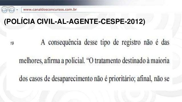 (POLÍCIA CIVIL-AL-AGENTE-CESPE-2012)