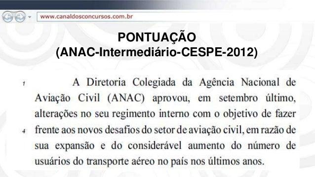 PONTUAÇÃO (ANAC-Intermediário-CESPE-2012)