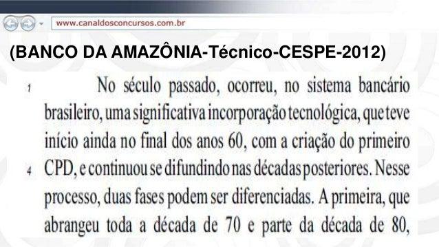 (BANCO DA AMAZÔNIA-Técnico-CESPE-2012)