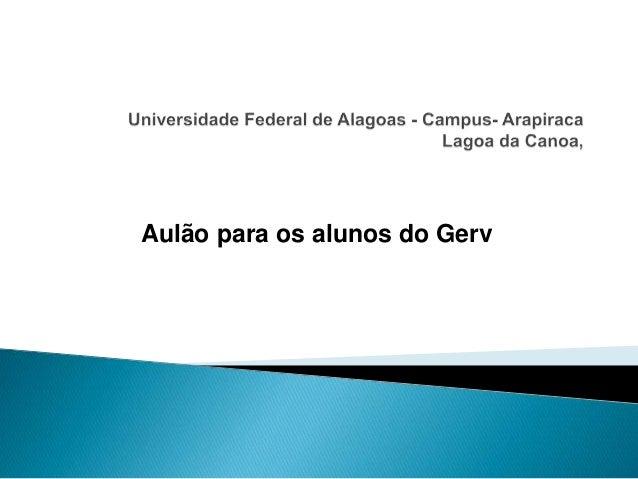 Aulão para os alunos do Gerv