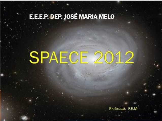 E.E.E.P. DEP. JOSÉ MARIA MELO                           Professor: F.E.M