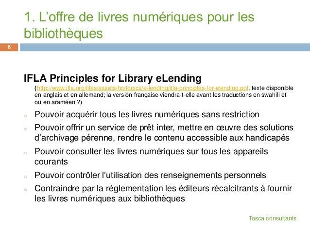 IFLA Principles for Library eLending(http://www.ifla.org/files/assets/hq/topics/e-lending/ifla-principles-for-elending.pdf...