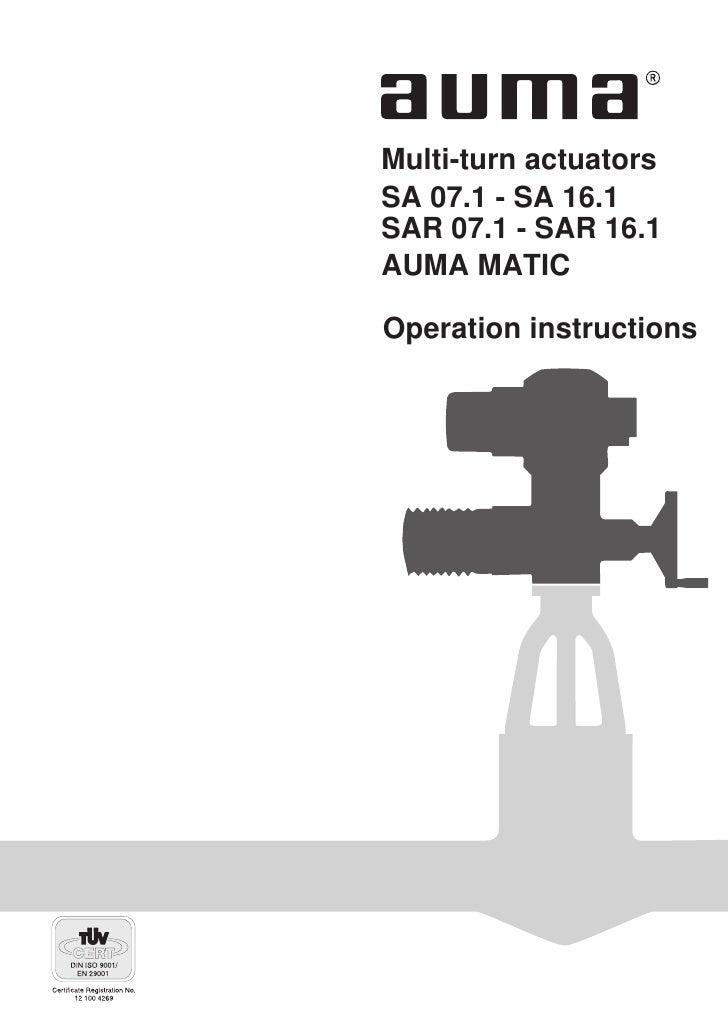 Multi-turn actuators SA 07.1 - SA 16.1 SAR 07.1 - SAR 16.1 AUMA MATIC  Operation instructions