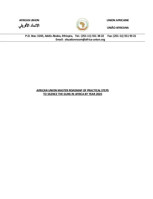 AFRICAN UNION UNION AFRICAINE UNIÃO AFRICANA P.O. Box: 3243, Addis Ababa, Ethiopia, Tel.: (251-11) 551 38 22 Fax: (251-11)...