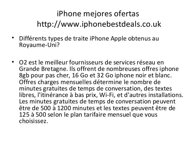 iPhone mejores ofertas http://www.iphonebestdeals.co.uk • Différents types de traite iPhone Apple obtenus au Royaume-Uni? ...