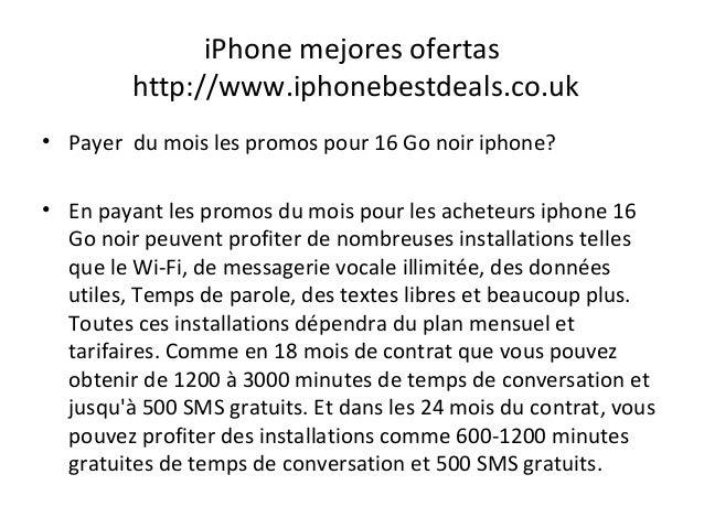 iPhone mejores ofertas http://www.iphonebestdeals.co.uk • Payer du mois les promos pour 16 Go noir iphone? • En payant les...