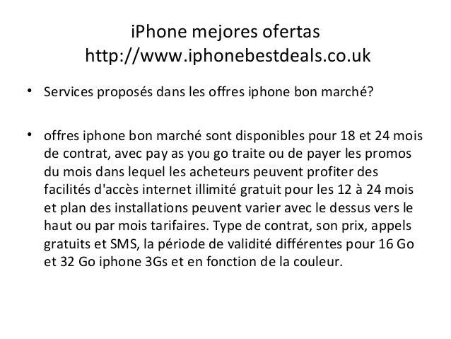 iPhone mejores ofertas http://www.iphonebestdeals.co.uk • Services proposés dans les offres iphone bon marché? • offres ip...