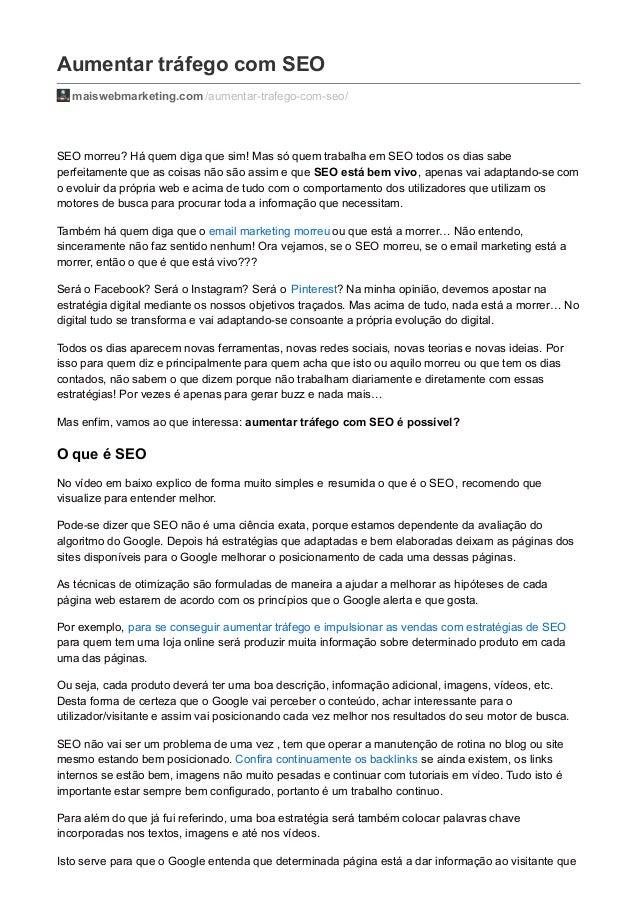 Aumentar tráfego com SEO  maiswebmarketing.com /aumentar-trafego-com-seo/  SEO morreu? Há quem diga que sim! Mas só quem t...