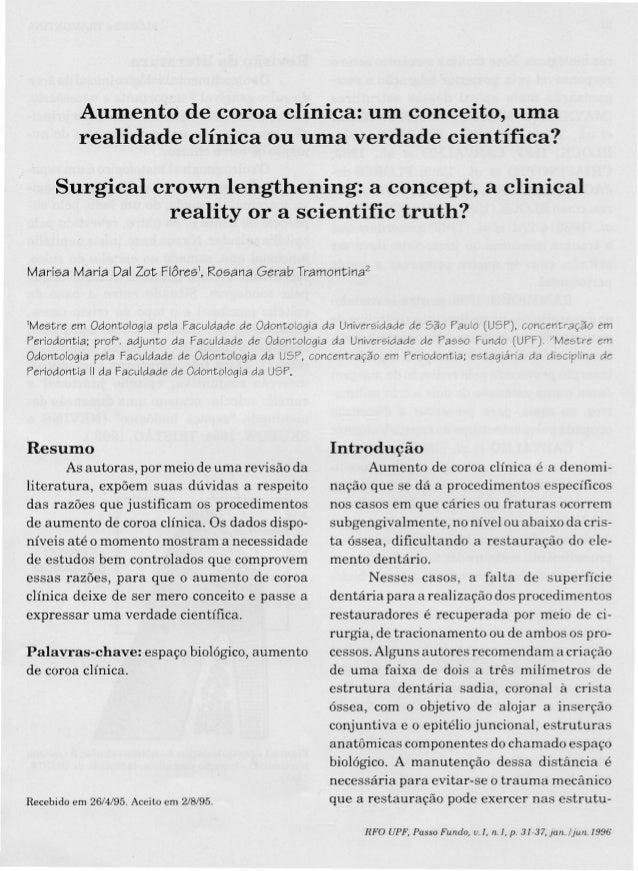 Aumento de coroa clínica: um conceito, uma realidade clínica ou uma verdade científica? Surgical crown lengthening: a conc...