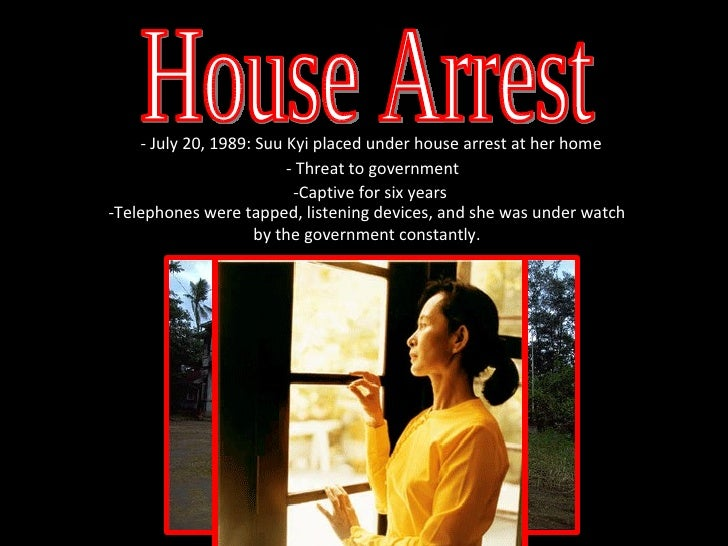 House Arrest House Arrest House Arrest House Arrest House Arrest -Telephones were tapped, listening devices, and she was u...