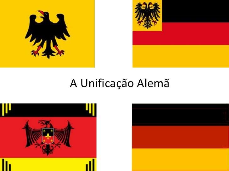A Unificação Alemã