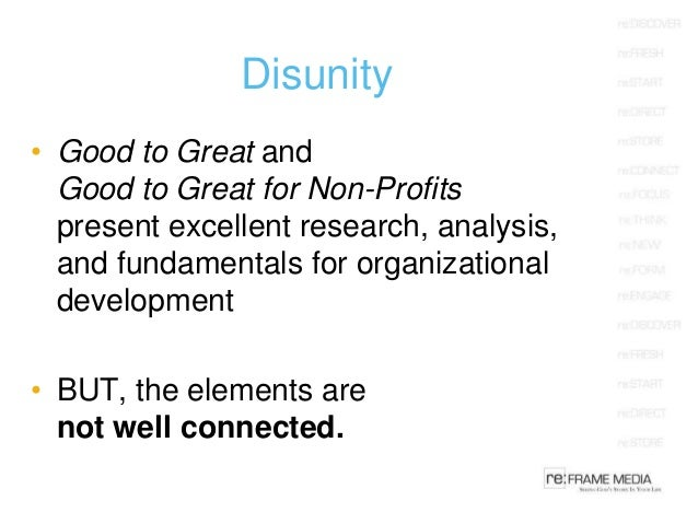 Good to Great for Non-Profits: A Unified Model