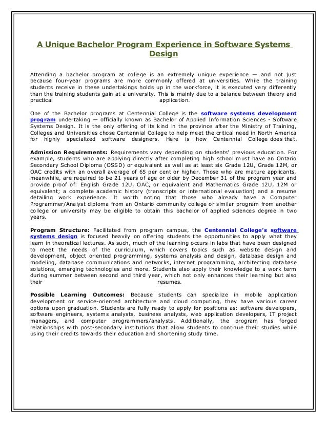 A Unique Bachelor Program Experience in Software Systems  Design  Attending a bachelor program at college is an extremely ...