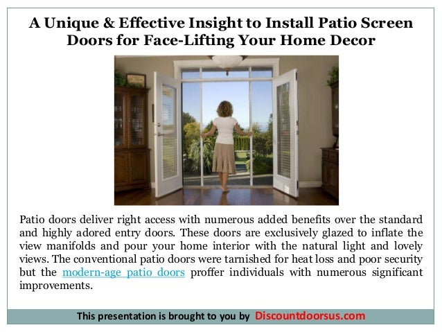 A Unique U0026 Effective Insight To Install Patio Screen Doors For Face Lifting  Your Home ...