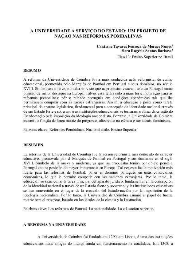 A UNIVERSIDADE A SERVIÇO DO ESTADO: UM PROJETO DE             NAÇÃO NAS REFORMAS POMBALINAS                               ...