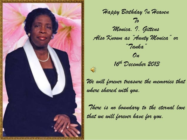 """Happy Birthday In Heaven To Monica. I. Gittens Also Known as """"Aunty Monica"""" or """"Tanka"""" On 16th December 2013 We will forev..."""