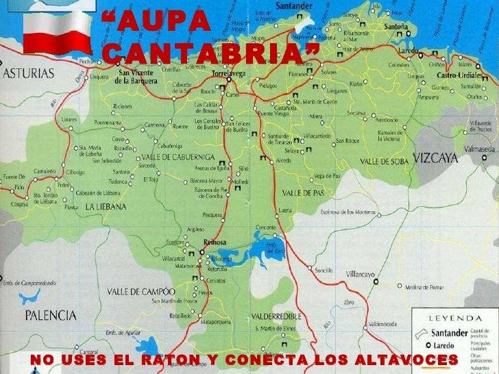 """"""" AUPA CANTABRIA"""" NO USES EL RATON Y CONECTA LOS ALTAVOCES"""