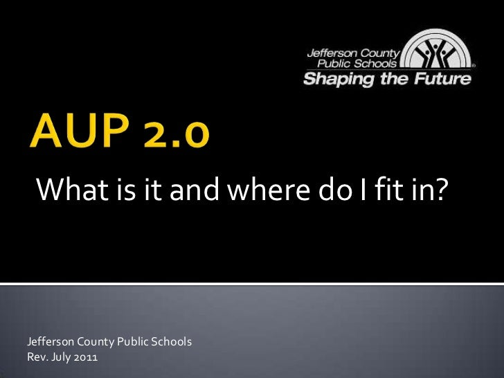 What is it and where do I fit in?Jefferson County Public SchoolsRev. July 2011