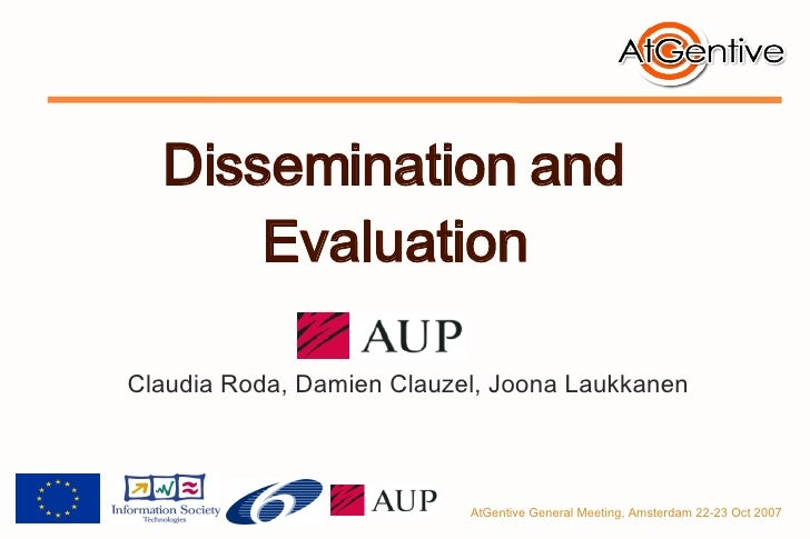 Dissemination and Evaluation Claudia Roda, Damien Clauzel, Joona Laukkanen