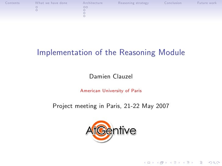 Contents   What we have done    Architecture    Reasoning strategy   Conclusion   Future work                Implementatio...