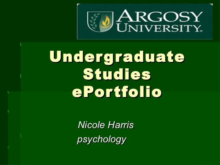 Undergraduate Studies ePortfolio Nicole Harris psychology
