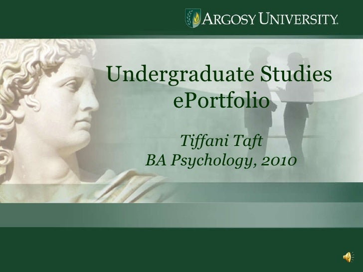 Undergraduate Studies  ePortfolio Tiffani Taft BA Psychology, 2010