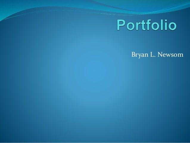 Bryan L. Newsom