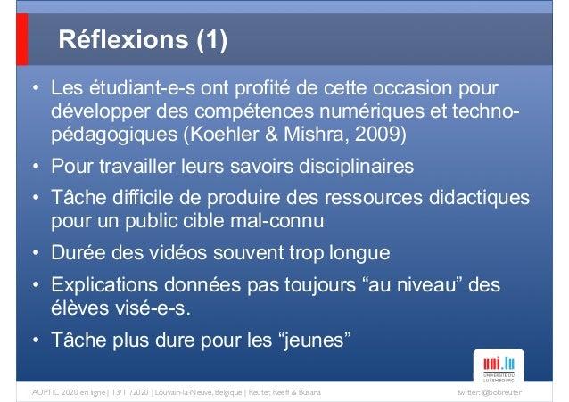 twitter: @bobreuterAUPTIC 2020 en ligne   13/11/2020   Louvain-la-Neuve, Belgique   Reuter, Reeff & Busana • Les étudiant-...